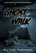 ghost walk by melissa bowersock