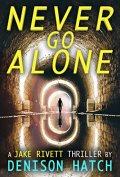 Never Go Alone book cover