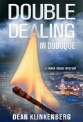 double dealing in dubuque book cover
